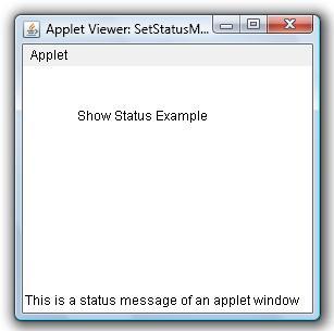 Set Status Message in Applet Window Example | Java Examples - Java ...